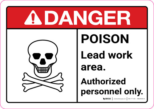 Danger: Poison Lead Work Area - Authorized Personnel Only ANSI Landscape