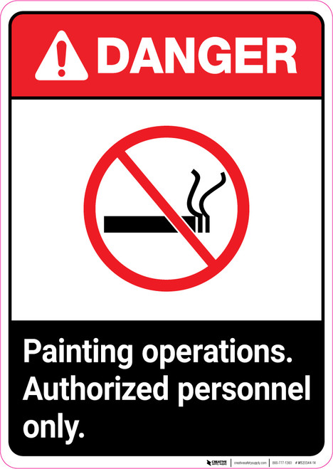Danger: Painting Operations - Authorized Personnel Only ANSI Portrait