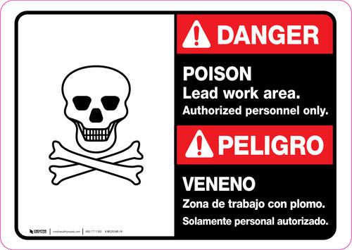 Danger: Poison Lead Work Area - Authorized Personnel Only Bilingual ANSI Landscape