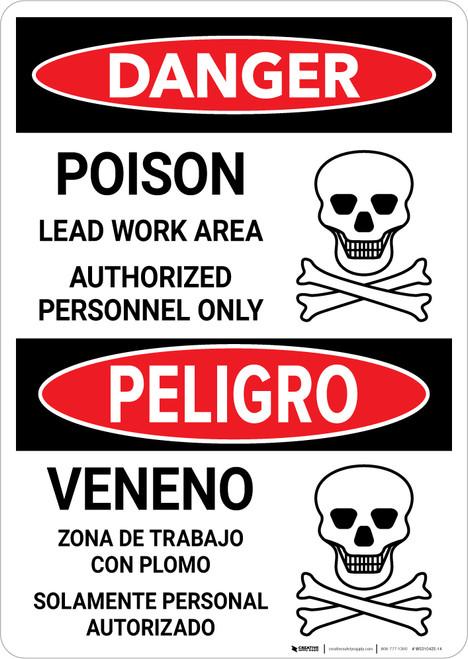 Danger: Poison Lead Work Area - Authorized Personnel Only Bilingual Portrait