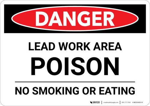 Danger: Lead Work Area Poison - No Smoking or Eating Landscape