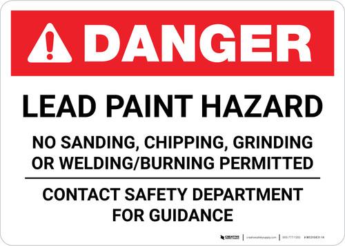 Danger: Lead Paint Hazard - Contact Safety Department for Guidance Landscape