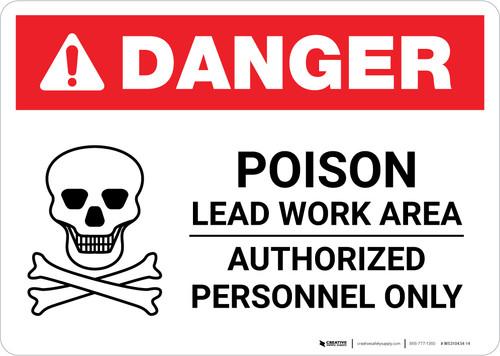 Danger: Poison Lead Work Area - Authorized Personnel Only Landscape