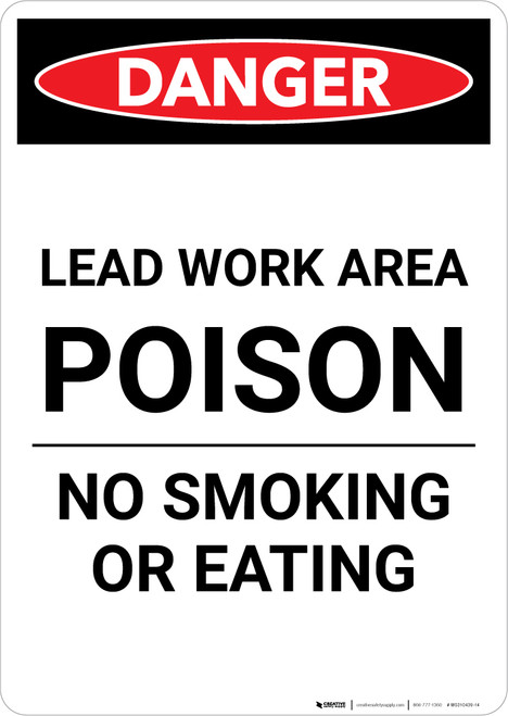 Danger: Lead Work Area Poison - No Smoking or Eating Portrait