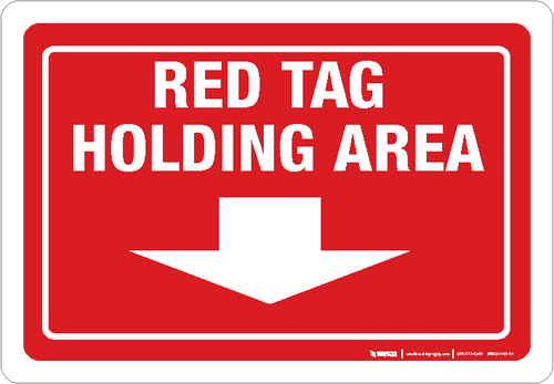 Red Tag Holding Area (Arrow Down) - Wall Sign