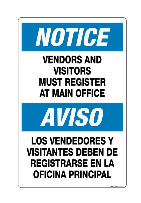 Notice: Vendors and Visitors – Main Office (Bilingual) - Wall Sign