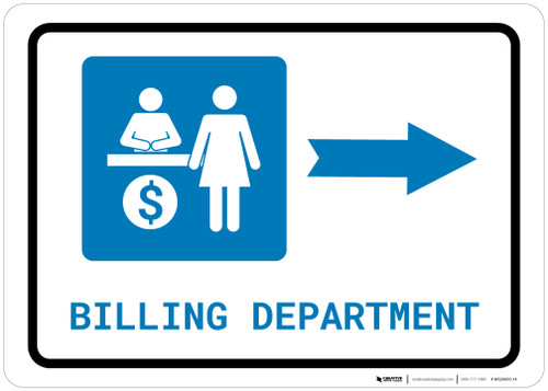 Billing Department Right Arrow with Icon Landscape - Wall Sign