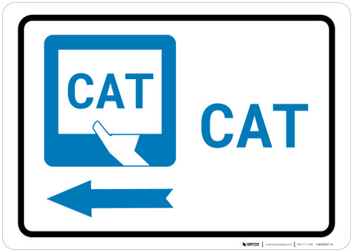 CAT Left Arrow with Icon Landscape - Wall Sign