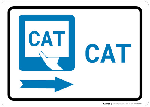 CAT Right Arrow with Icon Landscape - Wall Sign