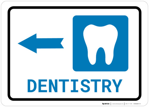 Dentistry Left Arrow with Icon Landscape - Wall Sign