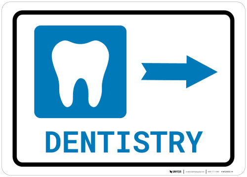 Dentistry Right Arrow with Icon Landscape - Wall Sign