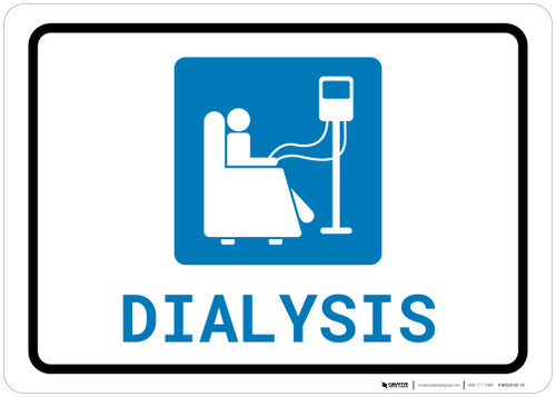 Dialysis with Icon Landscape - Wall Sign