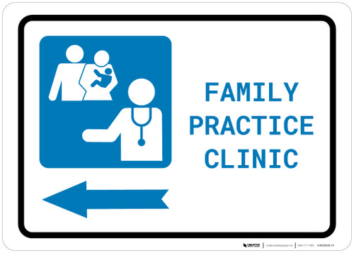 Family Practice Clinic Left Arrow with Icon Landscape - Wall Sign