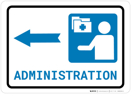 Medical Administration Left Arrow with Icon Landscape - Wall Sign
