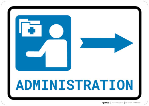Medical Administration Right Arrow with Icon Landscape - Wall Sign