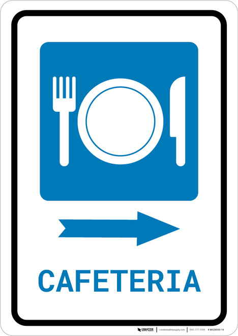 Cafeteria (with Symbol) Right Arrow Portrait - Wall Sign