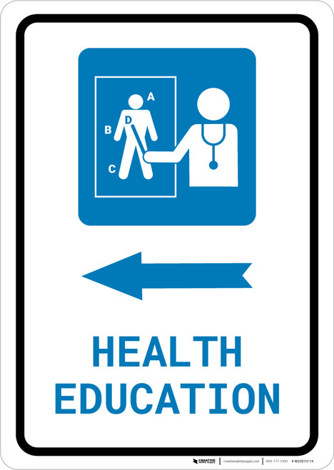 Health Education Left Arrow with Icon Portrait - Wall Sign