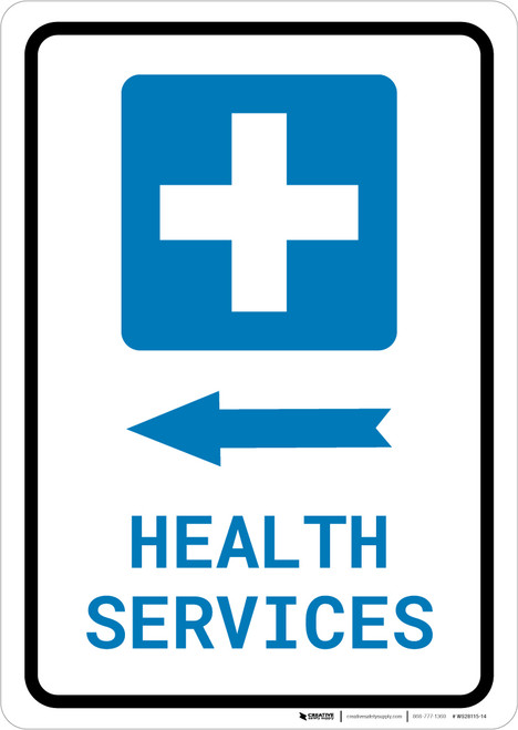 Health Services Left Arrow with Icon Portrait - Wall Sign