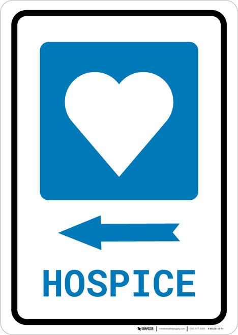Hospice Left Arrow with Icon Portrait - Wall Sign