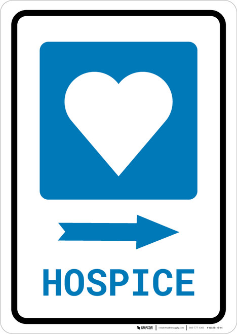 Hospice Right Arrow with Icon Portrait - Wall Sign