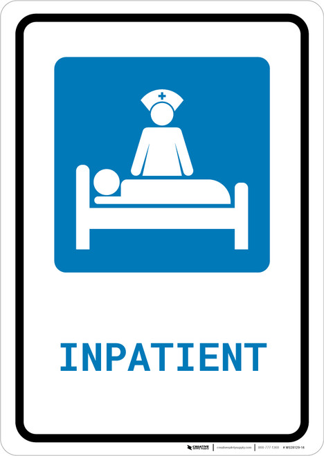 Inpatient with Icon Portrait - Wall Sign