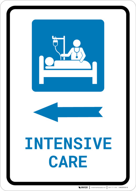 Intensive Care Left Arrow with Icon Portrait - Wall Sign