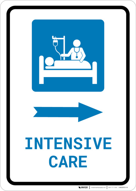 Intensive Care Right Arrow with Icon Portrait - Wall Sign