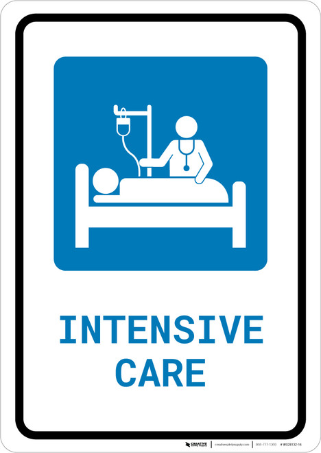 Intensive Care with Icon Portrait - Wall Sign