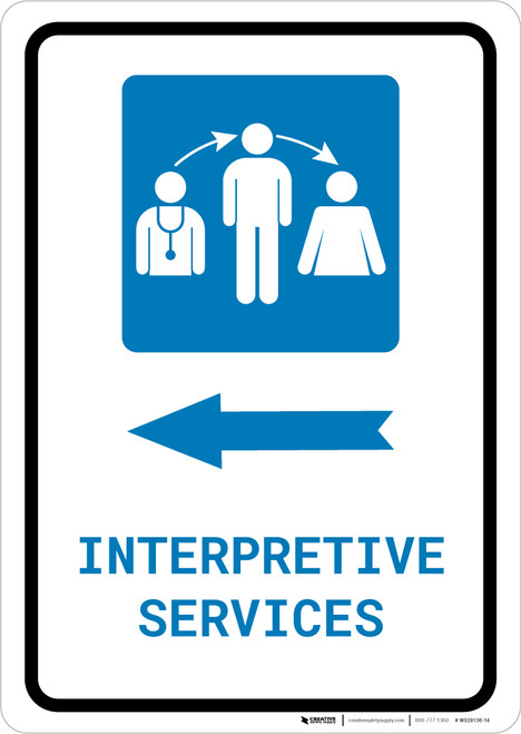 Interpretive Services Left Arrow with Icon Portrait - Wall Sign