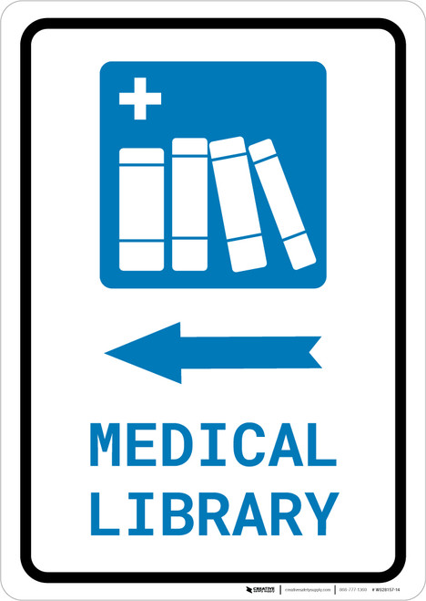 Medical Library Left Arrow with Icon Portrait - Wall Sign