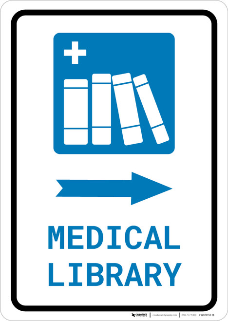 Medical Library Right Arrow with Icon Portrait - Wall Sign