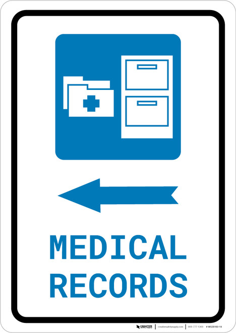 Medical Records Left Arrow with Icon Portrait - Wall Sign