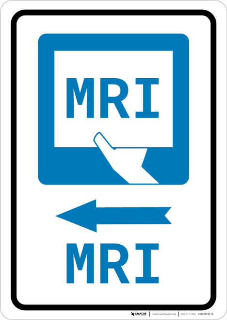 MRI Left Arrow with Icon Portrait - Wall Sign