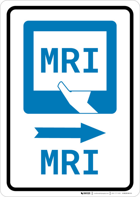 MRI Right Arrow with Icon Portrait - Wall Sign