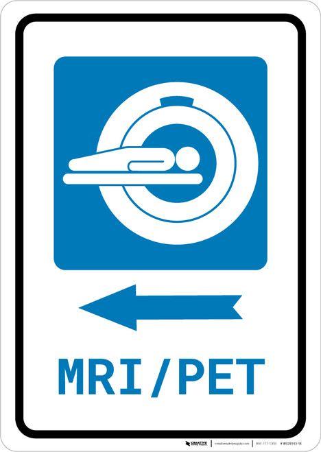 MRI/PET Scan Left Arrow with Icon Portrait - Wall Sign