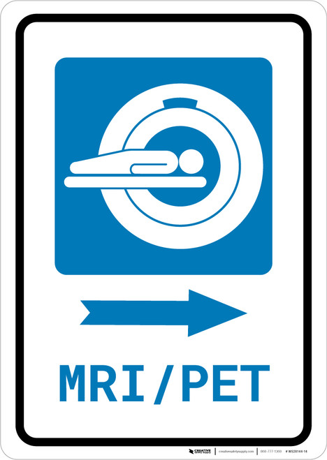 MRI/PET Scan Right Arrow with Icon Portrait - Wall Sign