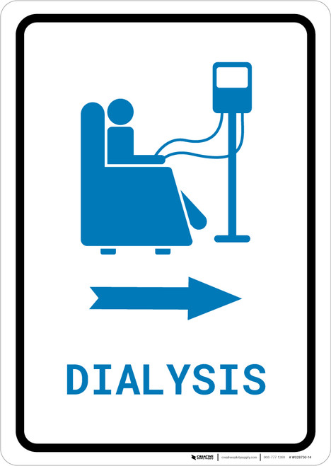 Dialysis Right Arrow with Icon Portrait v2 - Wall Sign