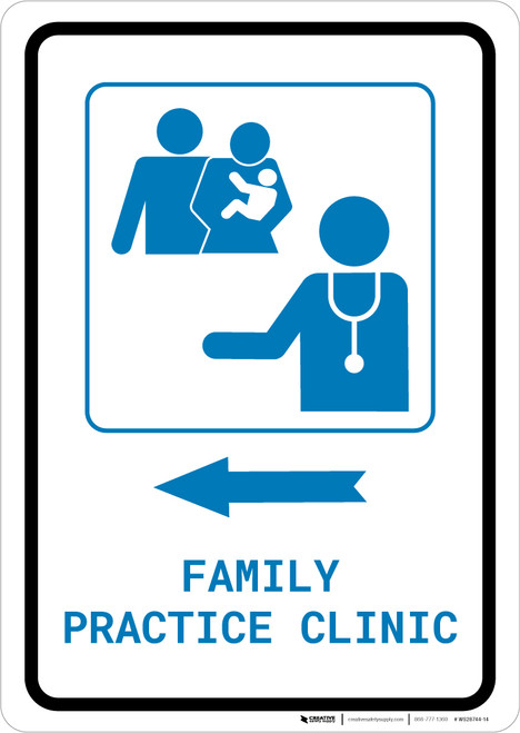 Family Practice Clinic Left Arrow with Icon Portrait v2 - Wall Sign