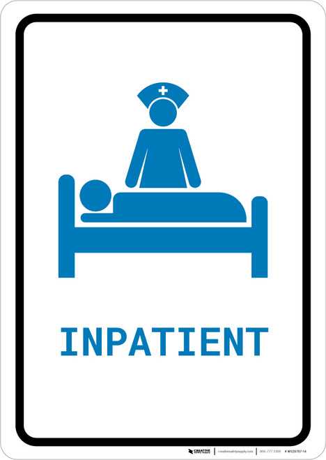 Inpatient with Icon Portrait v2 - Wall Sign