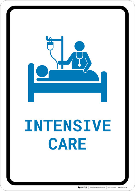 Intensive Care with Icon Portrait v2 - Wall Sign