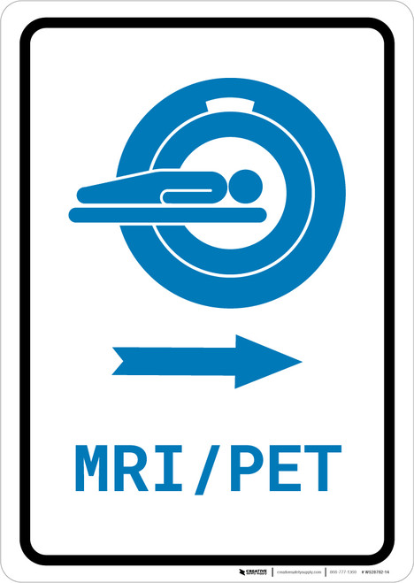 MRI/PET Scan Right Arrow with Icon Portrait v2 - Wall Sign