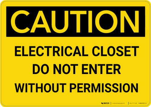 Caution: Electrical Closet Do Not Enter Without Permission - Wall Sign