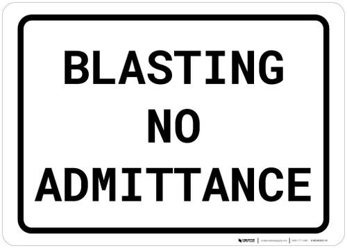 Blasting No Admittance Landscape