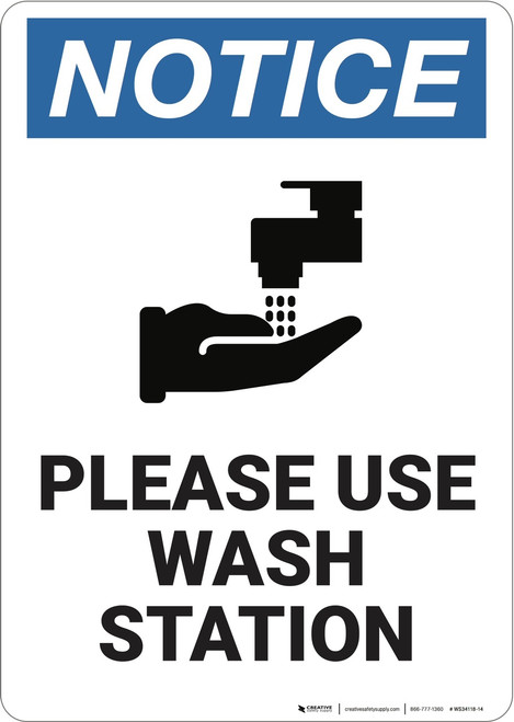 Notice: Please Use Wash Station  - Wall Sign