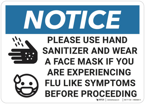 Notice: Please Use Hand Sanitizer Wear Face Mask - Wall Sign
