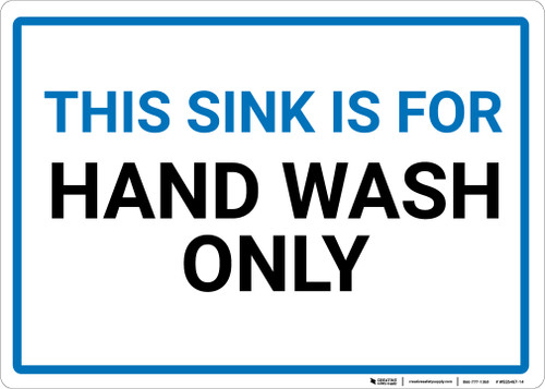 This Sink Is For Hand Wash Only Landscape - Wall Sign
