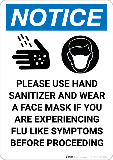 Notice: Please Use Hand Sanitizer Wear Face Mask For Flu Symptoms - Portrait Wall Sign