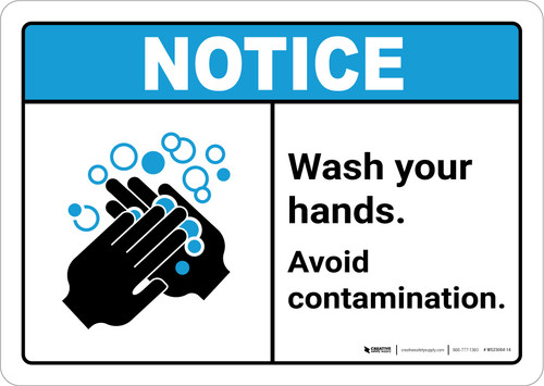 Notice: Wash Your Hands Avoid Contamination ANSI Landscape  - Wall Sign