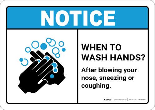 Notice: Wash Hands After Sneezing ANSI Landscape - Wall Sign