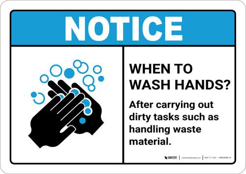 Notice: Wash Hands After Dirty Tasks ANSI Landscape - Wall Sign